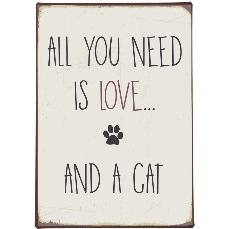"""Metalskilt - ib laursen """"all you need is love and a cat"""""""